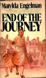 End of the Journey - Matylda Engleman