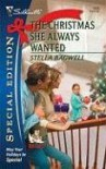 The Christmas She Always Wanted - Stella Bagwell