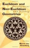 Euclidean & Non-Euclidean Geometries: Development and History - Marvin Jay Greenberg