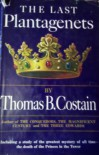 The Last Plantagenets - THOMAS B. COSTAIN