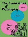 The Consolations of Philosophy (MP3 Book) - Alain de Botton, Simon Vance