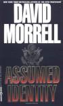 Assumed Identity - David Morrell