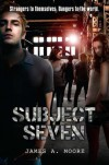 Subject Seven - James A. Moore