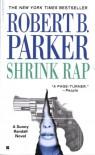 Shrink Rap  - Robert B. Parker