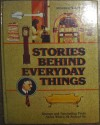 Stories Behind Everyday Things - Peter Chaitin