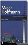 Magic Hoffmann (SZ-Bibliothek Metropolen, #6) - Jakob Arjouni