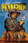 Preacher, Book 3 - Garth Ennis, Steve Dillon