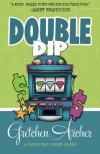Double Dip - Gretchen Archer