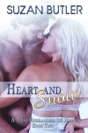 Heart and Snow (Texas Highlanders Ice Hockey, #2) - Suzan Butler
