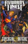 Elseworld's Finest: Supergirl & Batgirl - Barbara Kesel
