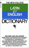The Bantam New College Latin & English Dictionary (The Bantam New College Dictionary Series) - John Traupman