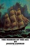 The Mirror Of the Sea (Folio Society) - Joseph Conrad