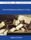 The Mysterious Affair at Styles: A Detective Story - Agatha Christie