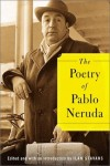The Poetry of Pablo Neruda - Pablo Neruda