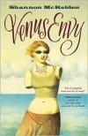 Venus Envy - Shannon McKelden
