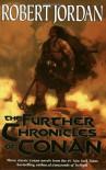 The Further Chronicles of Conan - Robert Jordan