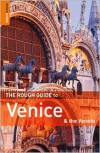 The Rough Guide to Venice and the Veneto -  Rough Guides, Jonathan Buckley