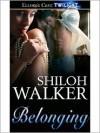 Belonging - Shiloh Walker