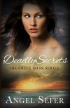 Deadly Secrets (The Greek Isles Series, #2) - Angel Sefer