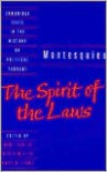 The Spirit of the Laws (Cambridge Texts in the History of Political Thought) - Montesquieu, Anne M. Cohler, Basia Carolyn Miller, Harold Samuel Stone