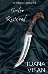 Order Restored (The Impaler Legacy) - Ioana Visan