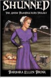 Shunned: The Amish Bloodsuckers Trilogy - Barbara Ellen Brink