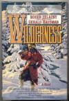 Wilderness - Roger Zelazny, Gerald Hausman