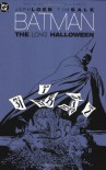 Batman: The Long Halloween - Gregory Wright, Jeph Loeb, Tim Sale, Richard Starkings