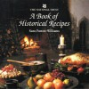 A Book of Historical Recipes - Sara Paston-Williams