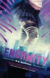 Enormity - W.G. Marshall