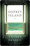 Osprey Island - Thisbe Nissen
