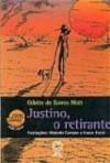 JUSTINO, O RETIRANTE - ODETTE DE BARROS MOTT