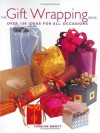 The Gift Wrapping Book - Caroline Birkett