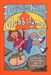 Glubbslyme - Jacqueline Wilson