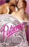Patience (Passion Quartet #2) - Lisa Valdez