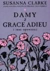 Damy z Grace Adieu i inne opowieści (Hardback) - Susanna Clarke, Ewa Rudolf