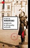 Pogrom w przyszły wtorek - Wroński Marcin