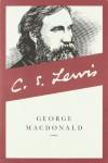 George MacDonald: An Anthology: 365 Readings - C.S. Lewis, George MacDonald