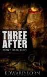 Three After - Edward Lorn