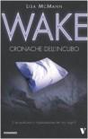 Wake. Cronache dell'incubo - Lisa McMann
