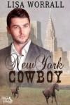 New York Cowboy - Lisa Worrall