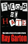 Pieces of Hate - Ray Garton
