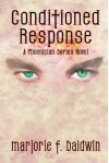 Conditioned Response - Marjorie F. Baldwin