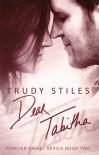 Dear Tabitha - Trudy Stiles
