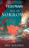 Sea of Sorrows - Ree Soesbee, Steven Savile