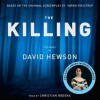 The Killing (The Killing, #1) - David Hewson,  Christian Rodska