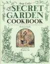 The Secret Garden Cookbook: Recipes Inspired by Frances Hodgson Burnett's THE SECRET GARDEN - Amy Cotler, Prudence See