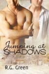 Jumping at Shadows - R.G. Green