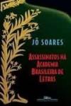 Assassinator Na Academia Brasileira De Letras - Jo Soares