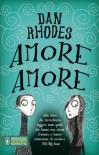 Amore Amore - Dan Rhodes, Daria Restani